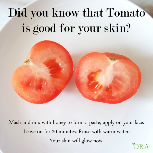 Did you know that Tomato is good for your skin?